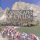Landscapes of Cycling (1931382484) by Watson, Graham