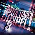 Gotta Have Gospel 8 (CD/DVD)