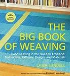 The Big Book of Weaving: Handweaving...