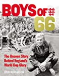 The Boys of '66: The Unseen Story Beh...
