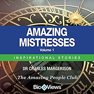 Amazing Mistresses - Volume 1 Audiobook