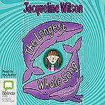 The Longest Whale Song | Jacqueline Wilson