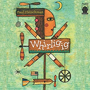 Whirligig Summary and Study Guide