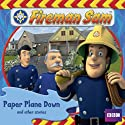 Fireman Sam: Paper Plane Down and Other Stories (       UNABRIDGED) by Andrew Brenner