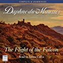 The Flight of the Falcon (       UNABRIDGED) by Daphne Du Maurier Narrated by James Callis