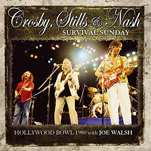 Crosby, Stills, Nash &Amp; Young - Survival Sunday - Zortam Music