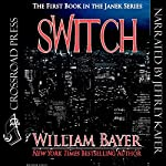 Switch: The Janek Series | William Bayer