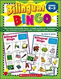img - for Bilingual Bingo: Easy-to-Make Reproducible Games-in English and Spanish-That Reinforce Key Vocabulary for Emergent Readers and English Language Learners book / textbook / text book