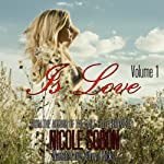 Is Love: Volume 1 (       UNABRIDGED) by Nicole Sobon Narrated by Kathryn Ricks