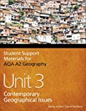 Philip Banks Student Support Materials for Geography - AQA A2 Geography Unit 3: Contemporary Geographical Issues