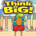 Think Big! Hörbuch von Nancy Carlson Gesprochen von:  Intuitive