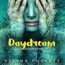 Daydream Audiobook by Regina Puckett Narrated by Carol Marino