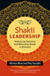 Shakti Leadership: Embracing Feminine...