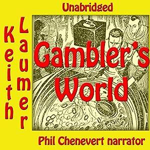 Gambler's World Audiobook