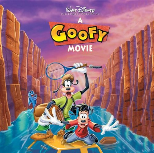 A Goofy Movie by Various Artists, Carter Burwell and Don Davis
