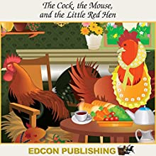 The Cock, the Mouse and the Little Red Hen: Palace in the Sky Classic Children's Tales Audiobook by  Imperial Players Narrated by  Imperial Players