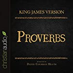 Holy Bible in Audio - King James Version: Proverbs |  King James Version