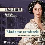 Madame ermittelt: Der Mord in der Trinkhalle | Ursula Neeb