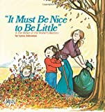 It Must Be Nice to Be Little: A For Better or For Worse Collection