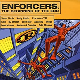 Reinforced Presents: Enforcers - The Beginning Of The End