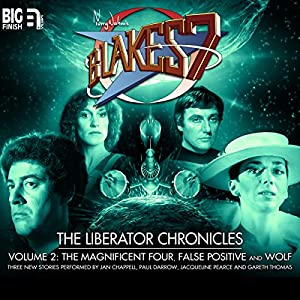 BF - Blake's 7 - Liberator Chronicles - Volume 2 - (vonG) - Simon Guerrier, Eddie Robson and Nigel Fairs