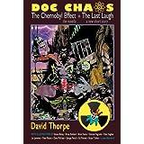 DOC CHAOS: The Chernobyl Effect ~ David Thorpe