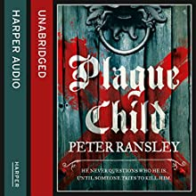 Plague Child (       UNABRIDGED) by Peter Ransley Narrated by Gordon Griffin