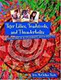 img - for Tiger Lilies, Toadstools, and Thunderbolts: Engaging in K-8 Students with Poetry book / textbook / text book