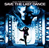 Save the Last Dance Original Soundtrack