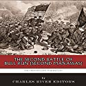 The Greatest Civil War Battles: The Second Battle of Bull Run (Second Manassas) Audiobook by  Charles River Editors Narrated by Chris Abell