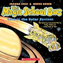 Lost in the Solar System: The Magic School Bus (       UNABRIDGED) by Joanna Cole Narrated by Polly Adams, Cassandra Morris