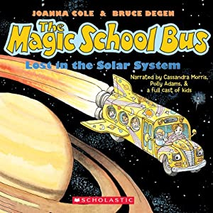 Lost in the Solar System: The Magic School Bus | [Joanna Cole]