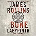 The Bone Labyrinth: Sigma Force, Book 11 Audiobook by James Rollins Narrated by Christian Baskous