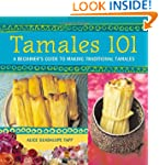 Tamales 101: A Beginner's Guide to Ma...