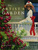 The Artists Garden: American Impressionism and the Garden Movement