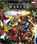 L'Encyclop�die Marvel : L'encyclop�di...