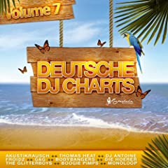Deutsche DJ Charts, Vol. 7 (Germany's 30 Hottest Club Tracks)