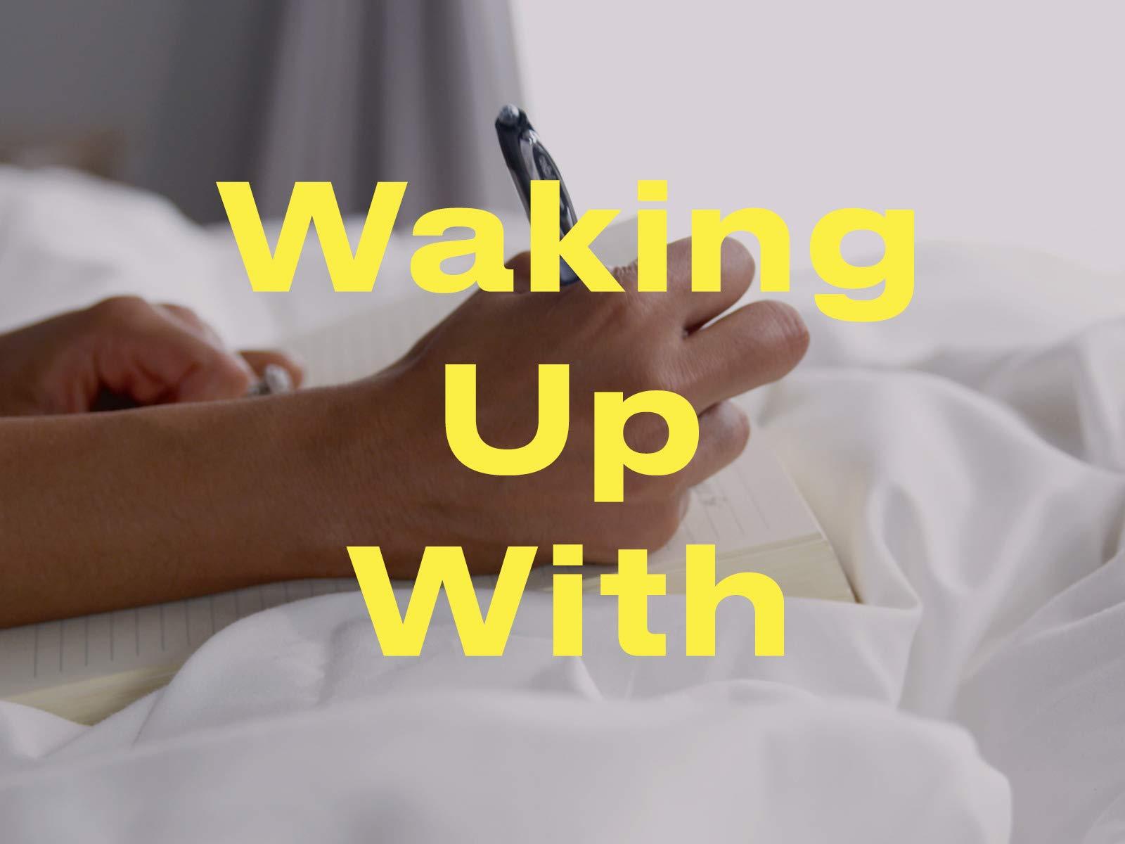 Waking Up With - Season 1