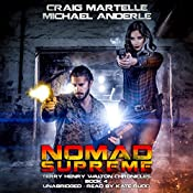 Nomad Supreme: A Kurtherian Gambit Series: Terry Henry Walton Chronicles, Book 4 | Craig Martelle, Michael Anderle