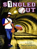 Singled Out: A Novel