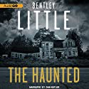 The Haunted Audiobook by Bentley Little Narrated by Dan Butler