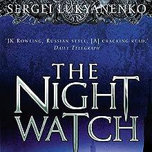 Night Watch: Watch, Book 1 Audiobook by Sergei Lukyanenko Narrated by Paul Michael