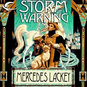 Storm Warning: The Mage Storms, Book 1 | [Mercedes Lackey]