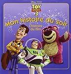 Toy Story 3, MON HISTOIRE DU SOIR
