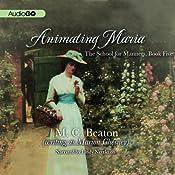 Animating Maria | M. C. Beaton