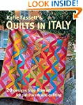 Kaffe Fassett's Quilts in Italy: 20 D...