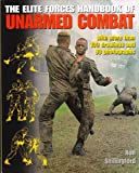 img - for The Elite Forces Handbook of Unarmed Combat book / textbook / text book