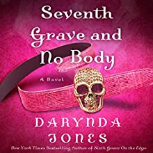 Seventh Grave and No Body (       UNABRIDGED) by Darynda Jones Narrated by Lorelei King