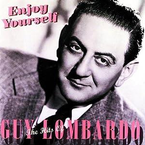 Enjoy Yourself-Hits of Guy Lombardo