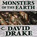 Monsters of the Earth: Books of the Elements, Book 3 Audiobook by David Drake Narrated by David Ledoux